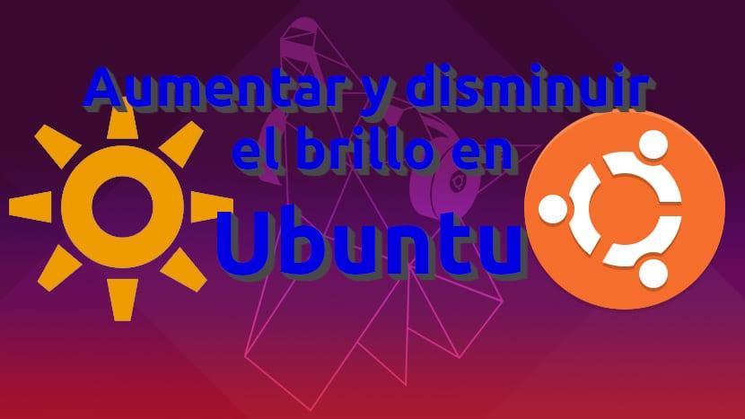 Aumentar y disminuir el brillo en Ubuntu