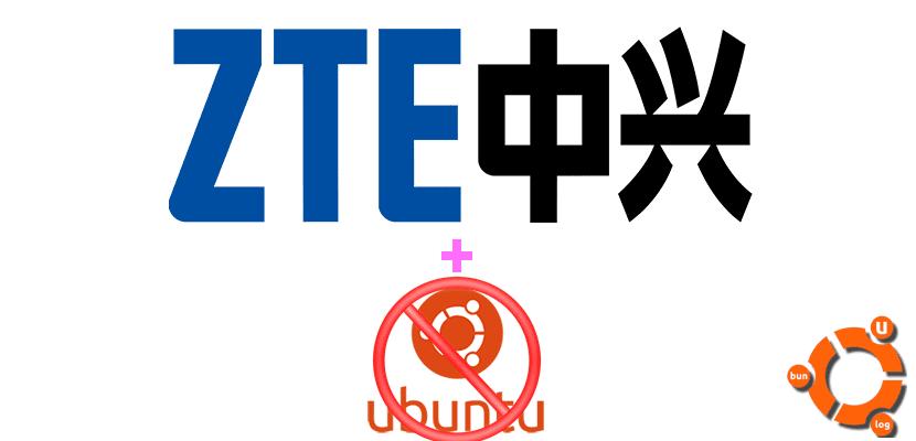 ZTE no quiere Ubuntu