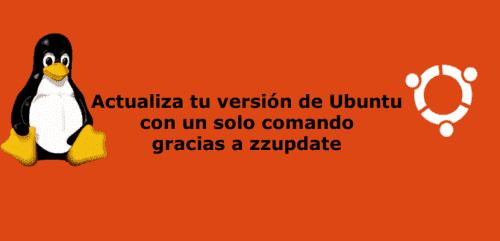 actualiza tu version ubuntu con zzupdate