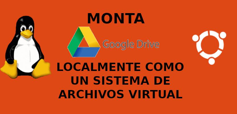 about montar Google Drive localmente
