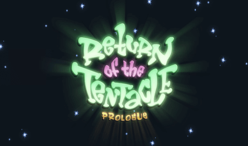 About return of the tentacle