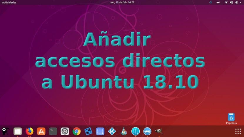Añadir accesos directos a Ubuntu 18.10