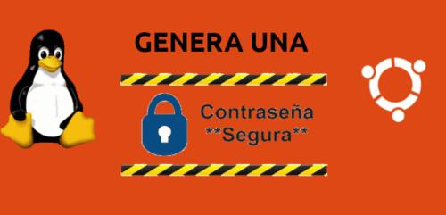 about genera contraseñas seguras