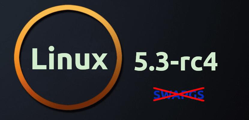 Linux 5.3-rc4 corrige SWAPGS