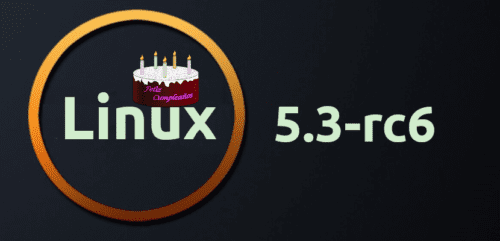 Linux 5.3-rc6 cumpleaños
