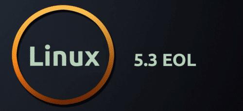 Linux 5.3 EOL