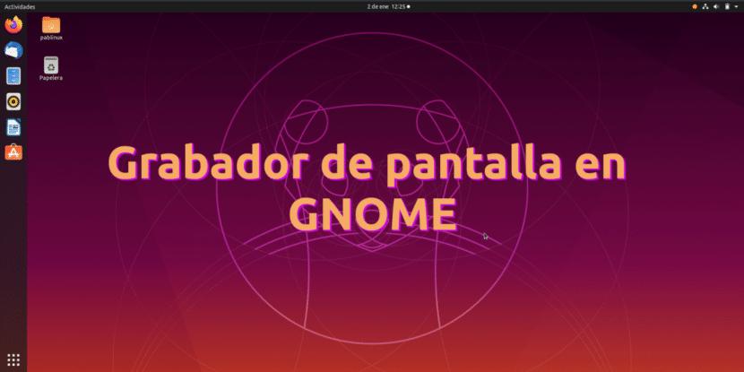 Grabador de pantalla en GNOME