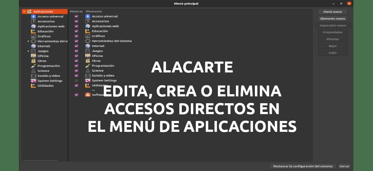 Alacarte, edita, crea o elimina accesos directos en el menú de aplicaciones