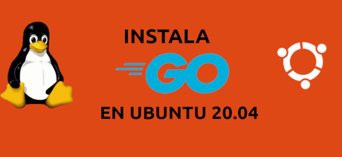 about instalación de Go en Ubuntu 20.04