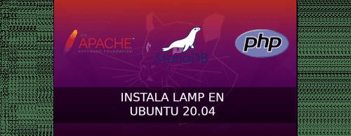 about instalar LAMP en Ubuntu 20.04