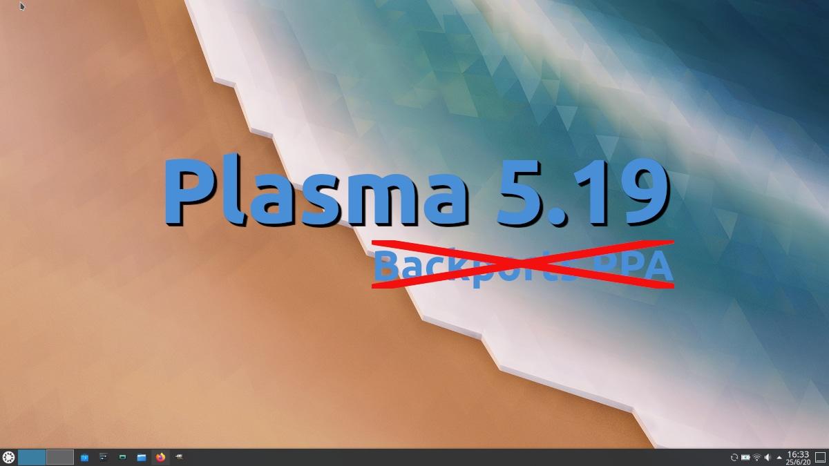 Plasma 5.19 no llegará al repositorio Backports