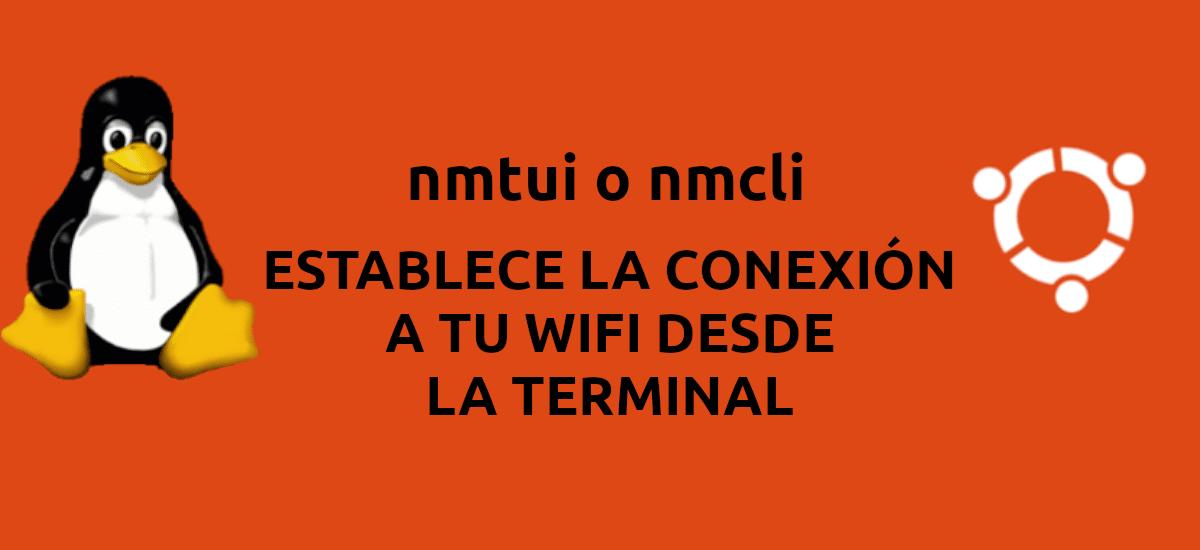 about nmtui o nmcli