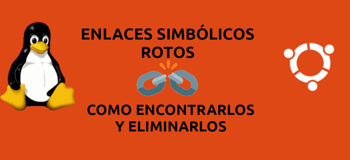 about enlaces simbólicos rotos