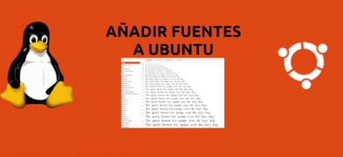 about añadir fuentes en Ubuntu