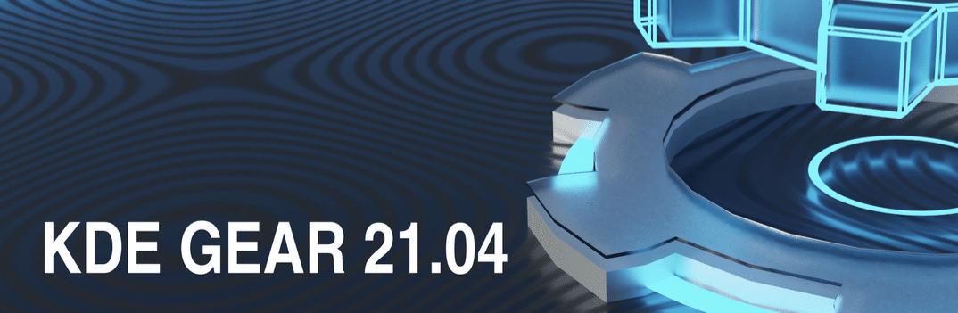 KDE Gear 21.04