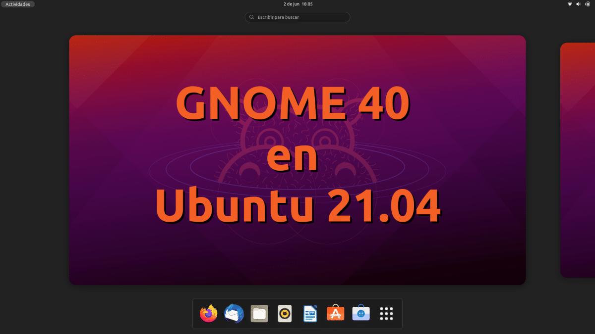 GNOME 40 en Ubuntu 21.04
