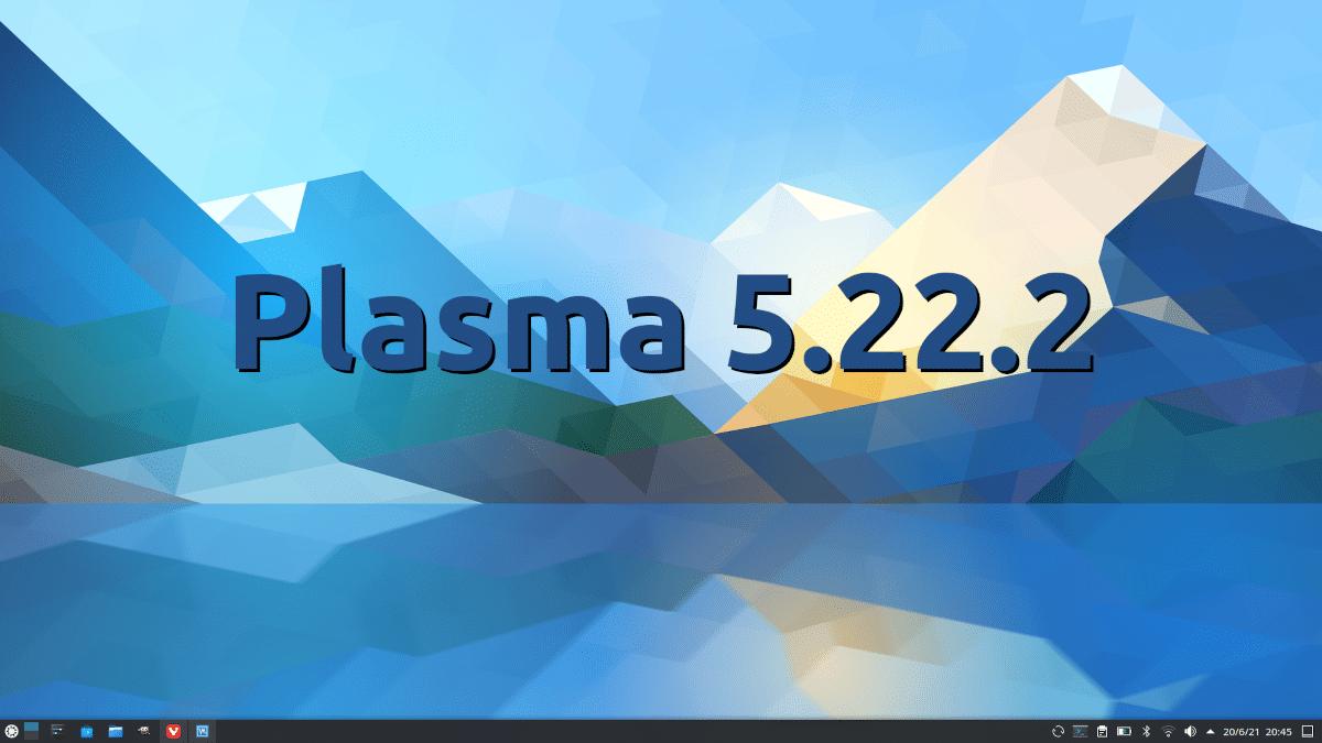 Plasma 5.22.2