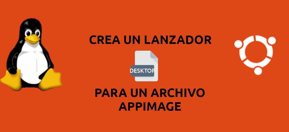 about cómo crear un lanzador para archivos AppImage